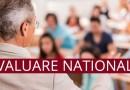 Calendarul Evaluării Naţionale în anul școlar 2018 – 2019