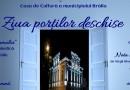 """""""Ziua Porților Deschise"""" la Casa de Cultură Brăila"""
