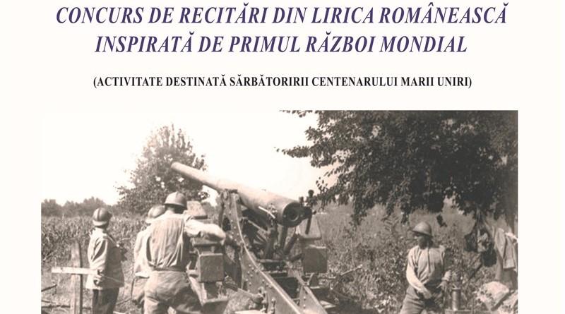 CONCURS DE RECITĂRI DIN LIRICA ROMÂNEASCĂINSPIRATĂ DE PRIMUL RĂZBOI MONDIAL