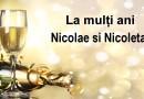 La multi ani Nicoleta, Nicolae…