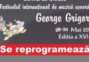 """Festivalul """"George Grigoriu"""", Brăila 2020, se reprogramează din cauza Covid-19"""