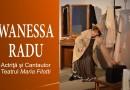 Wanessa Radu – Amintiri…Oameni, Rădăcini, Iubiri