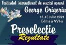 """Rezultatul preselecției Festivalului International de Muzica Ușoară """"GEORGE GRIGORIU"""" 2021"""